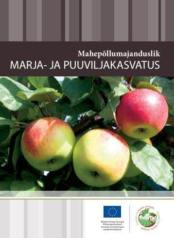 Mahepõllumajanduslik marja- ja puuviljakasvatus (PDF 460 KB)