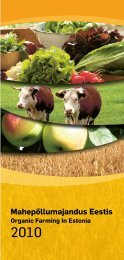 Mahepõllumajandus Eestis 2010 / Organic farming in ... - Maheklubi