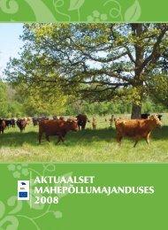Aktuaalset mahepõllumajanduses 2008 - Maheklubi