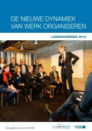 De-Nieuwe-Dynamiek-van-Werk-organiseren-Lagerhuisdebat-2014