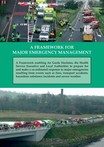 A Framework for Major Emergency Management - The Department ...