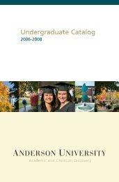 Undergraduate Catalog 2006-2008 - Anderson University