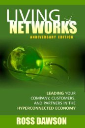 Living Networks – Chapter 3: The New Organization - Ross Dawson