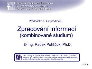 Zpracování informací - Ústav automatizace a informatiky - Vysoké ...