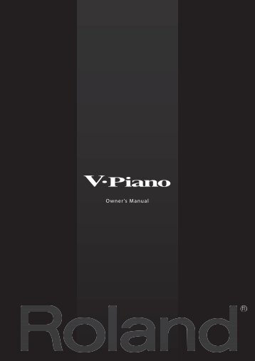 Owner's Manual (V-Piano_OM.pdf) - Roland