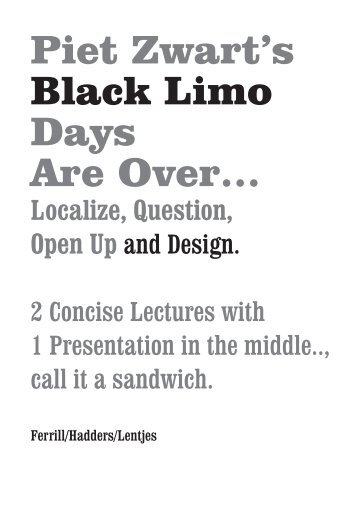 Piet Zwart's Black Limo Days Are Over…