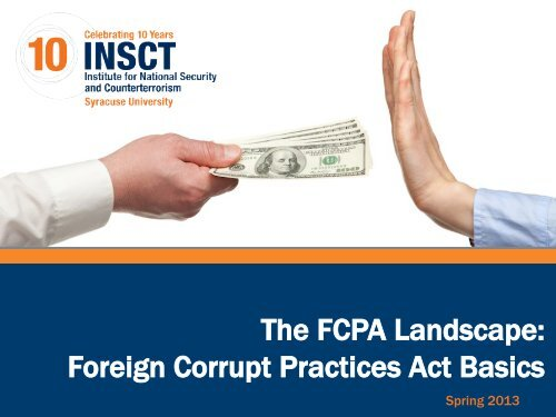 The Fcpa Landscape Foreign Corrupt Practices Act Basics Insct