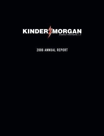 2006 ANNUAL REPORT - Kinder Morgan