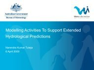 Modelling Activities To Support Extended Hydrological Predictions