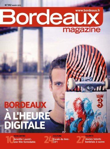Bordeaux magazine - N°392 mars 2012
