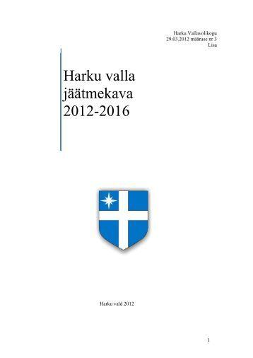 Harku valla jäätmekava 2012-2016 - Harku vald