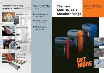 The new MARTIN YALE Shredder Range - Postroom Supplies