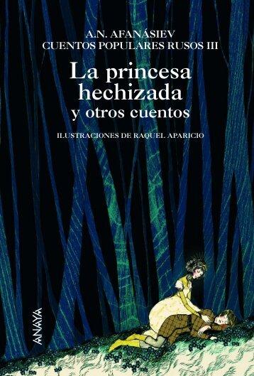La princesa hechizada y otros cuentos - Anaya Infantil y Juvenil