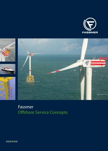Fassmer Offshore Service Concepts - Fr. Fassmer GmbH & Co. KG