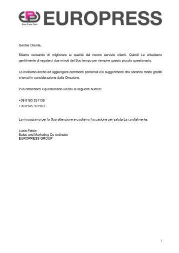 Gentile Cliente, Stiamo cercando di migliorare la ... - Euro Press Pack