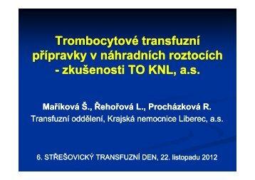 Trombocytové transfuzní přípravky v náhradních roztocích ...