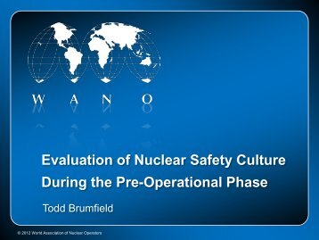 Evaluation of Nuclear Safety Culture During the Pre ... - gnssn