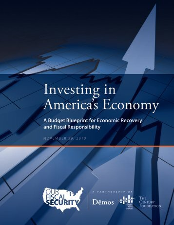 Investing in America's Economy - Our Fiscal Security