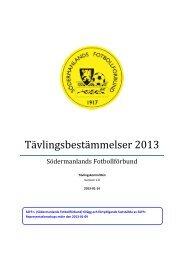 Tävlingsbestämmelser 2013 (TB) - Södermanlands FF