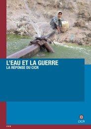 L'eau et la guerre : la réponse du CICR - Juillet 2009 - ICRC