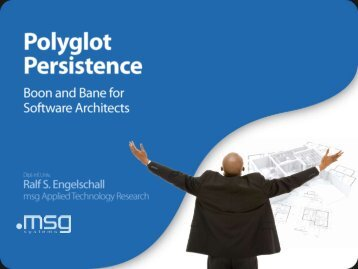 No, the future is Polyglot Persistence! - EclipseCon