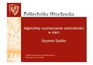 Algorytmy wyznaczania centralności w sieci Szymon Szylko