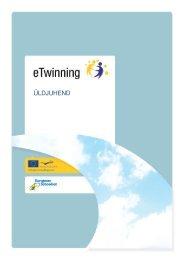 mis on etwinning? - European Schoolnet