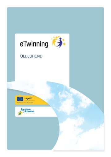 mis on etwinning? - European Schoolnet