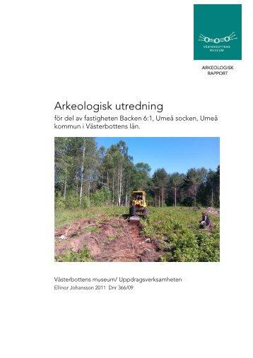 Arkeologisk utredning - Spår från 10 000 år
