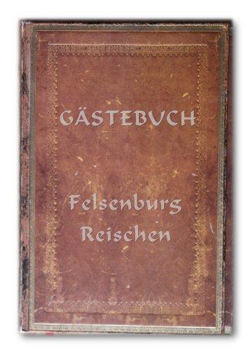 Gästebuch Felsenburg Reischen