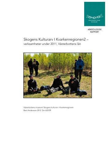 verksamheter under 2011, Västerbottens län. - Spår från 10 000 år