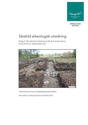 Arkeologisk utredning Inre alternativet - Spår från 10 000 år