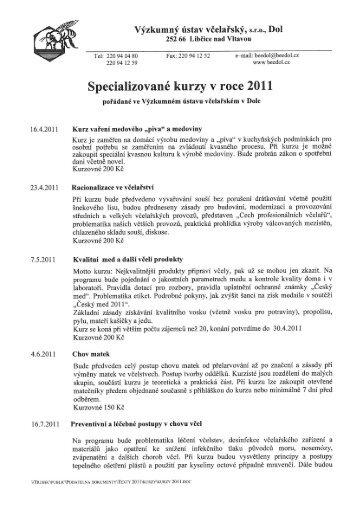 Specializované kurzy V roce 2011 - Výzkumný ústav včelařský v Dole