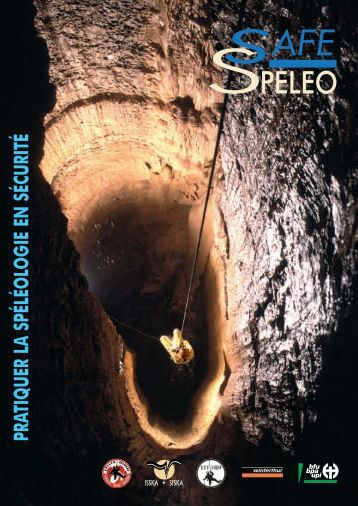 """brochure """"Safe-spéléo"""" (pdf) - Société Suisse de Spéléologie"""