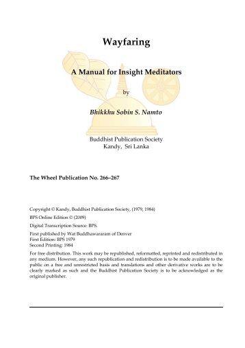 Wayfaring: A Manual for Insight Meditators - Buddhist Publication ...