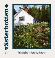 Trädgårdshistoria i norr - Västerbottens museum
