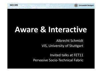 Albrecht Schmidt VIS, University of Stuttgart Invited talks at ... - PerAda