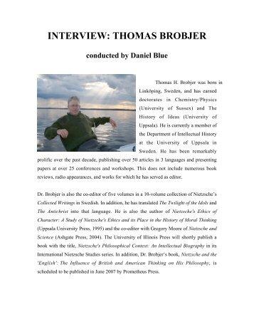 INTERVIEW: THOMAS BROBJER - Nietzsche Circle