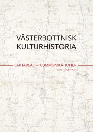 KULTURHISTORIA - Västerbottens museum