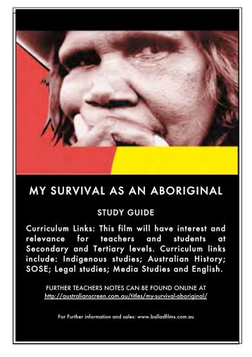 My Survival as an Aboriginal - PDF - Ballad Films