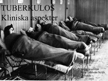 Pathogenesis and clinical aspects of tuberculosis - Infektion.net