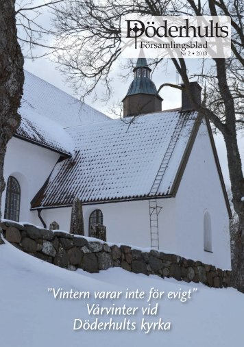 Döderhults Församlingsblad Nr1, 2013 - Minkyrka.se