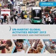 UN-Habitat Global Activities Report 2013 - United Nations in ...