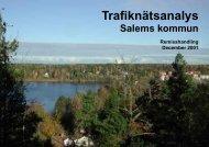 Förord, sammanfattning, innehållsförteckning - Salems kommun