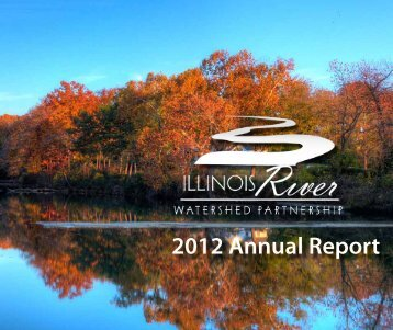2012 Annual Report - Illinois River Watershed Partnership
