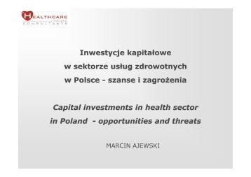 Inwestycje kapitałowe w sektorze usług zdrowotnych w Polsce ...