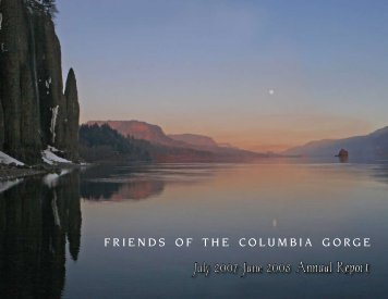 July 2007-June 2008 Annual Report - Friends of the Columbia Gorge