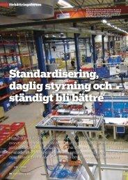 Standardisering, daglig styrning och ständigt bli bättre ...