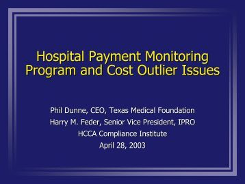 Hospital Payment Monitoring Program and Cost Outlier Issues