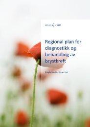 Regional plan for diagnostikk og behandling av brystkreft - Helse Vest